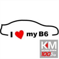 I Love My B6 A1
