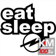 Eat Sleep Opel